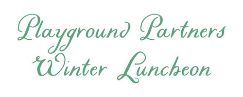 Playground Partners Winter Luncheon