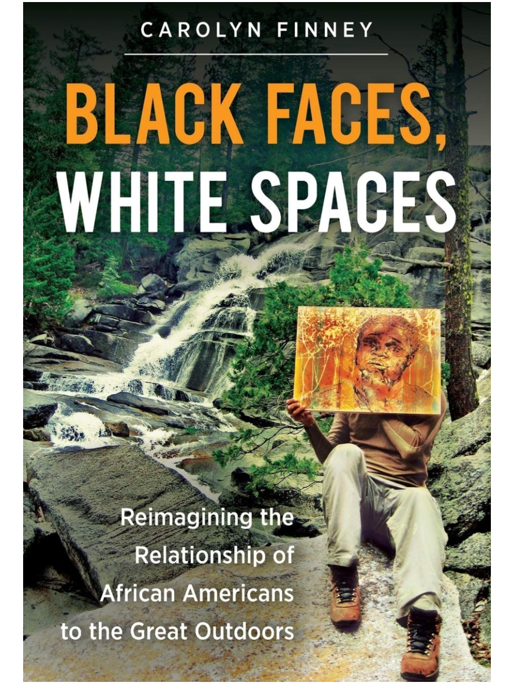 Book jacket featuring an African-American in an outdoor setting, holding a painting of his face in front of his face